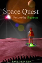 Space Quest: Beware The Shaderon