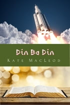 Din Ba Din by Kate MacLeod
