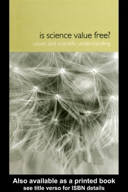 Book Is Science Value Free?: Values and Scientific Understanding by Lacey, Hugh