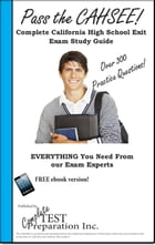 Pass the CAHSEE! California High School Exit Exam Practice Test Questions by Complete Test Preparation Inc.