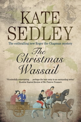 Book The Christmas Wassail by Kate Sedley