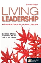 Living Leadership by George Binney