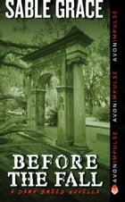 Before the Fall: A Dark Breed Novella by Sable Grace