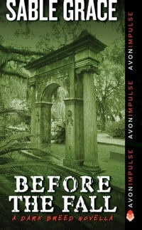 Before the Fall: A Dark Breed Novella