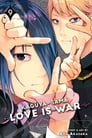 Kaguya-sama: Love Is War, Vol. 9 Cover Image