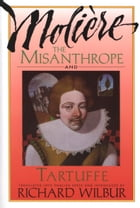 The Misanthrope and Tartuffe, by Molière Cover Image
