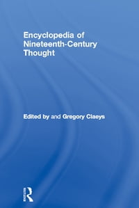 Encyclopedia of Nineteenth Century Thought