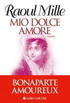 Mio Dolce Amore by Raoul Mille