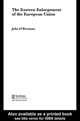 Book The Eastern Enlargement of the European Union by O'Brennan, John