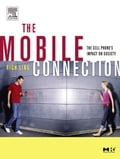 The Mobile Connection: The Cell Phones Impact on Society