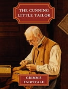 The Cunning Little Tailor by Grimm's Fairytale