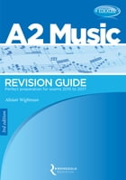 Edexcel A2 Music Revision Guide (2015 - 2017) by Alistair Wightman