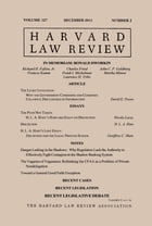 Harvard Law Review: Volume 127, Number 2 - December 2013 by Harvard Law Review