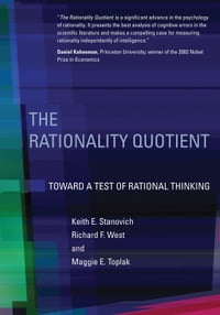 The Rationality Quotient: Toward a Test of Rational Thinking