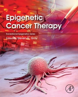 Book Epigenetic Cancer Therapy by Steven Gray