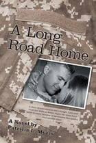 A Long Road Home by Patricia L. Myers