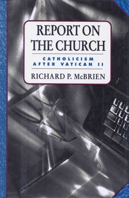 Book Report on the Church by Richard P. McBrien