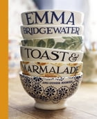 Toast & Marmalade and Other Stories by Emma Bridgewater