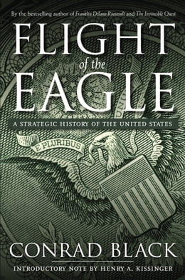 Book Flight of the Eagle by Conrad Black