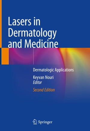 Lasers in Dermatology and Medicine: Dermatologic Applications