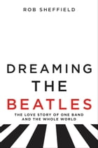 Dreaming the Beatles Cover Image