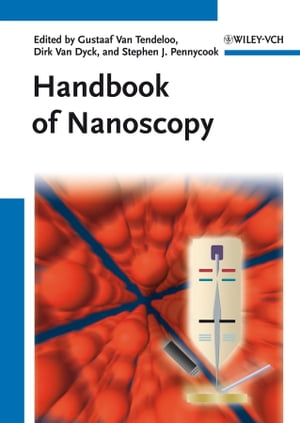 Handbook of Nanoscopy,  2 Volume Set