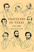Travelers In Texas, 1761-1860 e2463b39-1b8d-4834-b06b-8e1a93ab9dc6