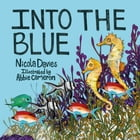 Into the Blue by Nicola Davies