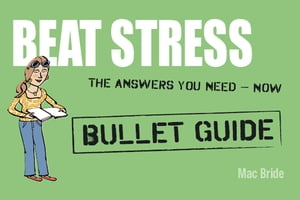 Beat Stress: Bullet Guides