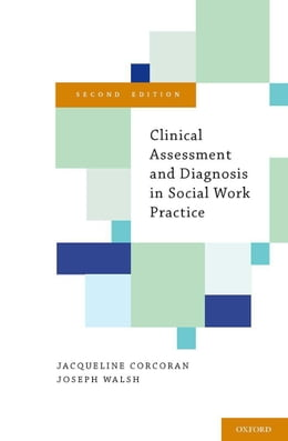 Book Clinical Assessment and Diagnosis in Social Work Practice by Jacqueline Corcoran