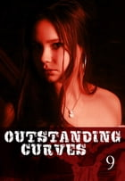 Outstanding Curves Volume 9 - A sexy photo book by Miranda Frost