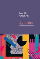 45 tours by Mark Greene