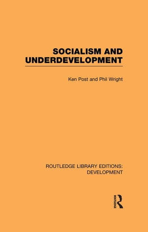 Socialism and Underdevelopment