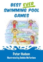 Best ever swimming pool games by Peter Hudson