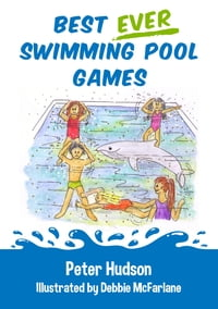 Best ever swimming pool games