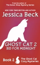 Ghost Cat 2: Bid for Midnight by Jessica Beck