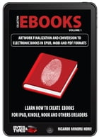 eBooks Collection - Artwork finalization and conversion to electronic books in ePub, Mobi and PDF by Ricardo Minoru Horie