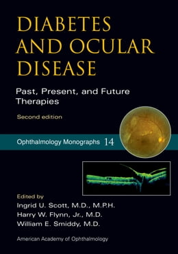 Book Diabetes and Ocular Disease: Past, Present, and Future Therapies by Ingrid Scott