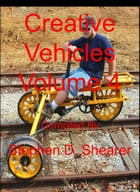 Creative Vehicles Volume 4 by Stephen Shearer