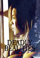 Deadly Beauties Volume 7 by Abigail Ramsden
