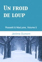 Un froid de loup by Jerome Dumont