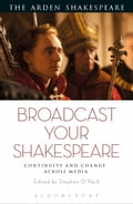Broadcast your Shakespeare 39678bd8-fb65-4fbe-a1fd-a4d037762a0f