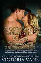 A Cowboy's Midnight Kiss: Romancing the Stones