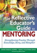 The Reflective Educators Guide to Mentoring