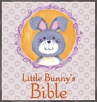 Little Bunny's Bible