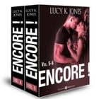Encore ! vol. 5-6 by Lucy K. Jones