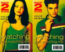 Book Watching You, Watching Me (Back-2-Back, Book 2) by Chloe Rayban