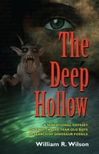 The Deep Hollow by William R. Wilson