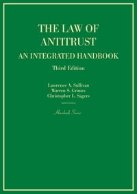 The Law of Antitrust, An Integrated Handbook