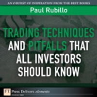 Trading Techniques and Pitfalls That All Investors Should Know